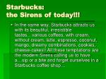 starbucks the sirens of today