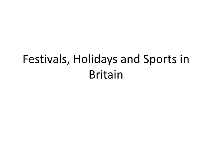 festivals holidays and sports in britain n.