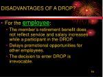 disadvantages of a drop