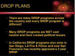 drop plans