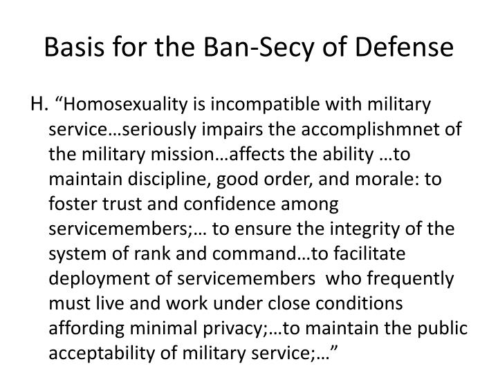 Basis for the Ban-Secy of Defense
