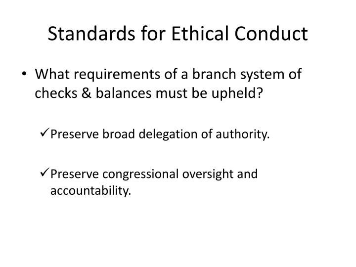 Standards for ethical conduct1