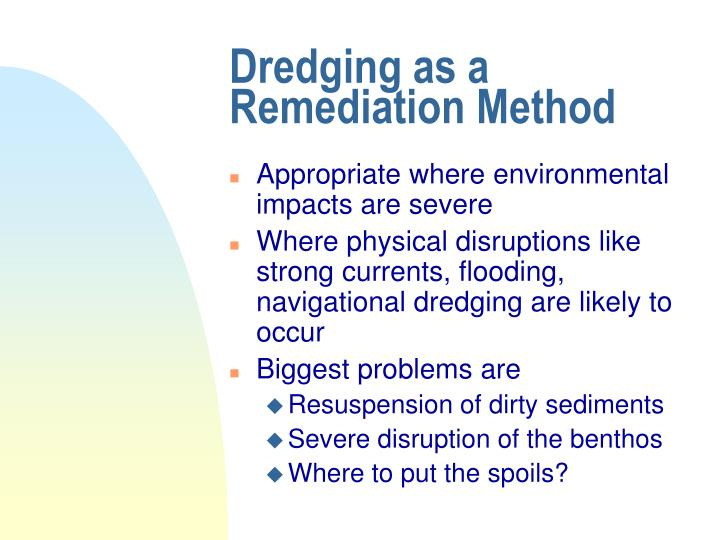 Dredging as a Remediation Method