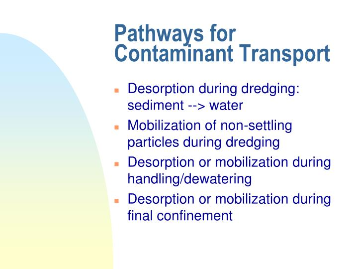Pathways for Contaminant Transport