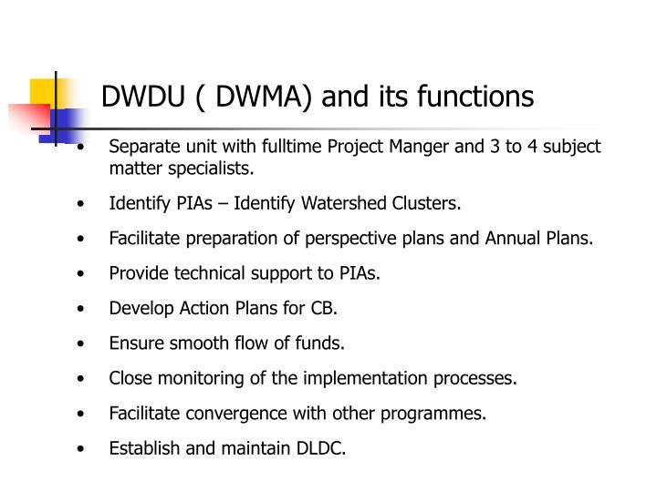DWDU ( DWMA) and its functions