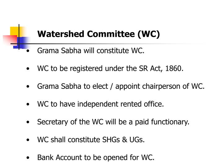 Watershed Committee (WC)