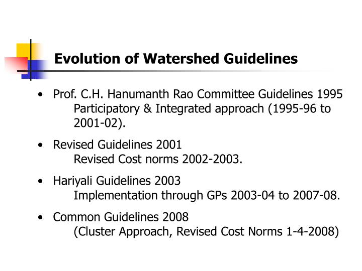 Evolution of Watershed Guidelines
