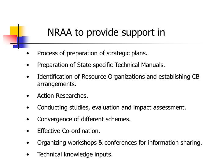 NRAA to provide support in