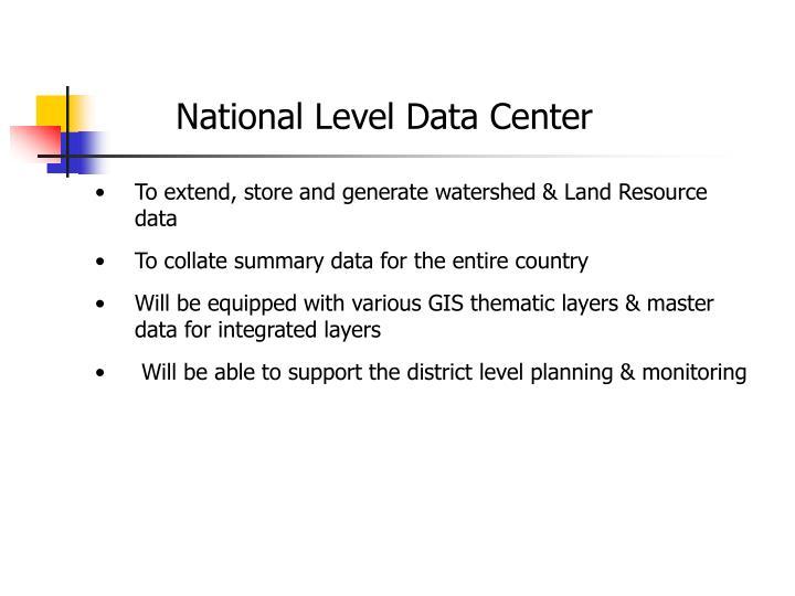 National Level Data Center