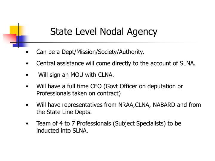 State Level Nodal Agency