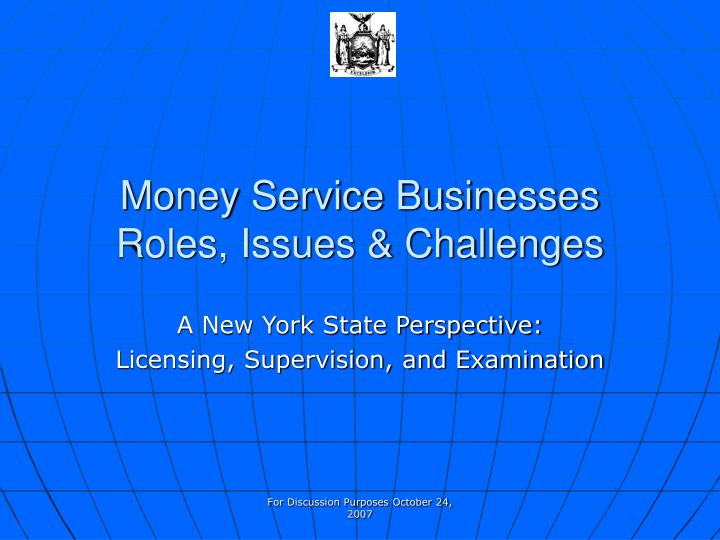 Money service businesses roles issues challenges