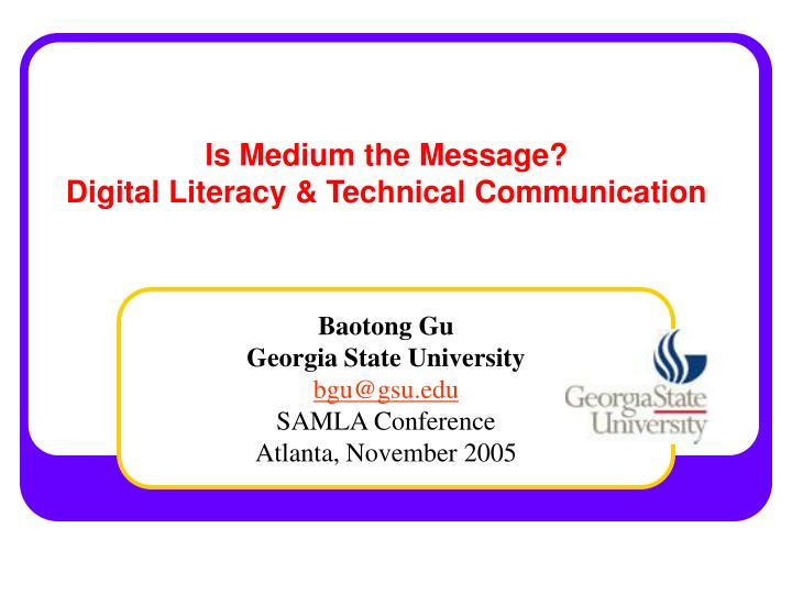 Is medium the message digital literacy technical communication