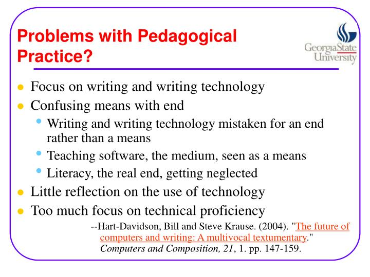 Problems with Pedagogical Practice?
