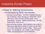 integrating socially phases5
