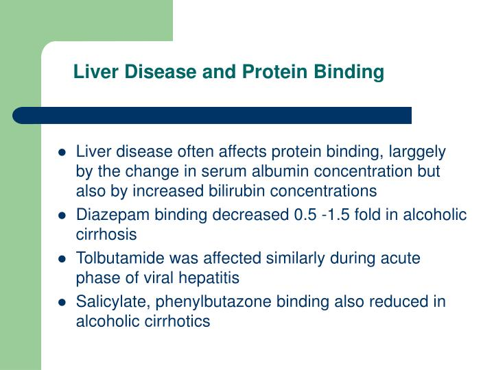 Liver Disease and Protein Binding