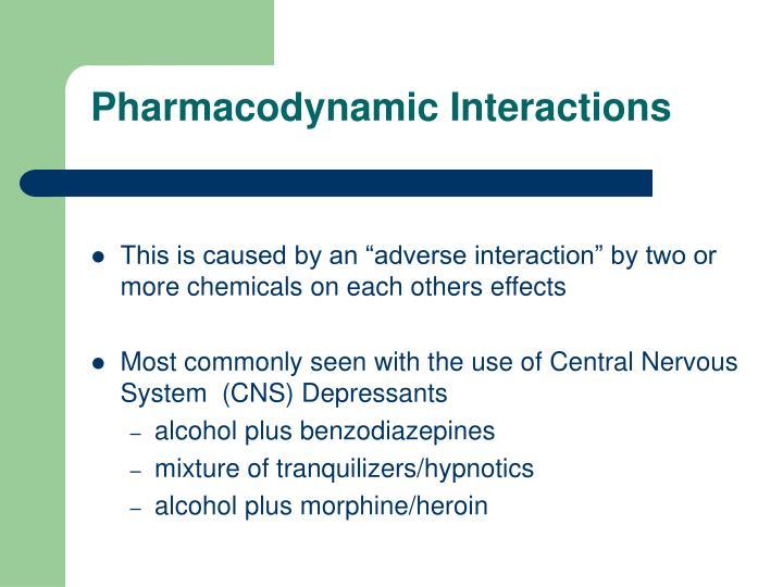 Pharmacodynamic Interactions