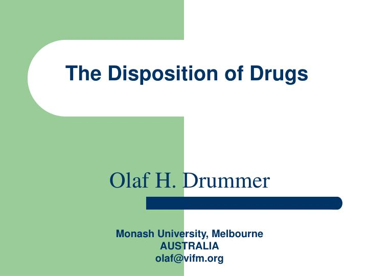 The disposition of drugs
