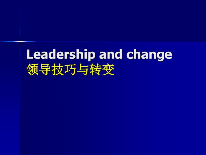 Leadership and change