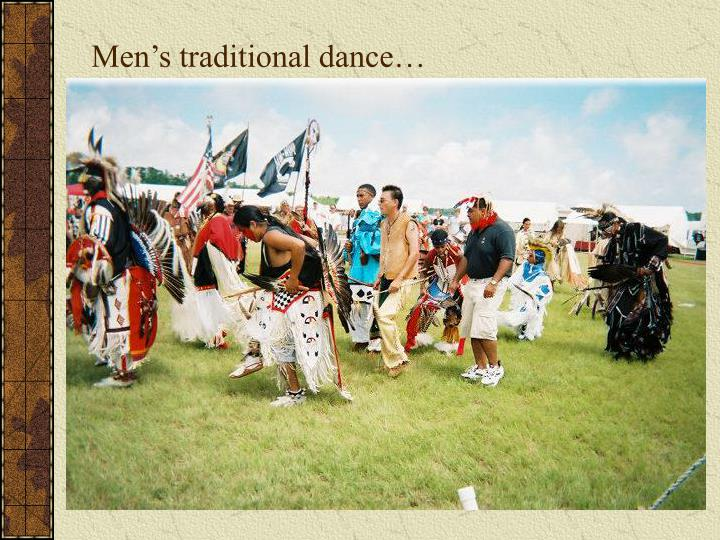 Men's traditional dance…