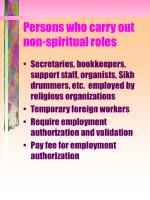 persons who carry out non spiritual roles
