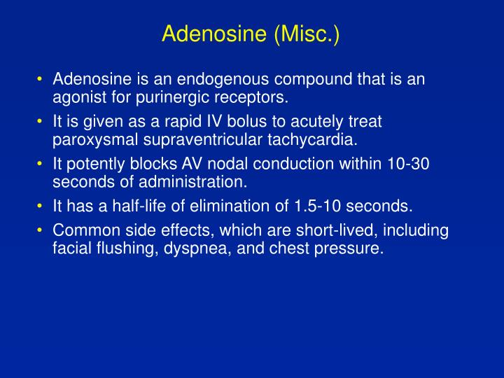 Adenosine (Misc.)
