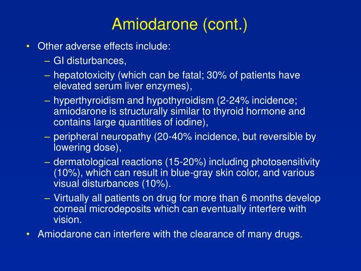 Amiodarone (cont.)