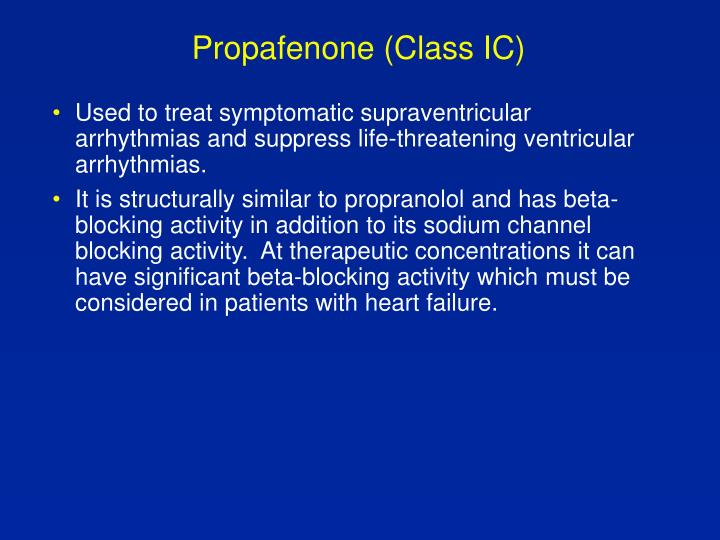 Propafenone (Class IC)