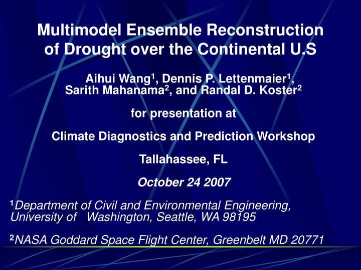 multimodel ensemble reconstruction of drought over the continental u s n.
