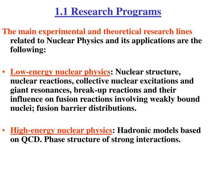 1.1 Research Programs