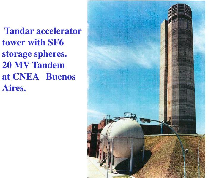 Tandar accelerator tower with SF6 storage spheres.