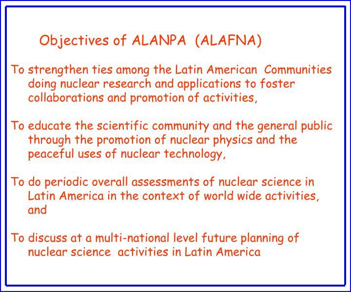 Objectives of ALANPA  (ALAFNA)