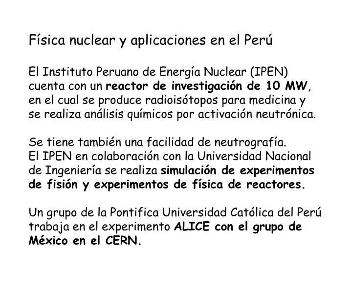 Física nuclear y aplicaciones en el Perú
