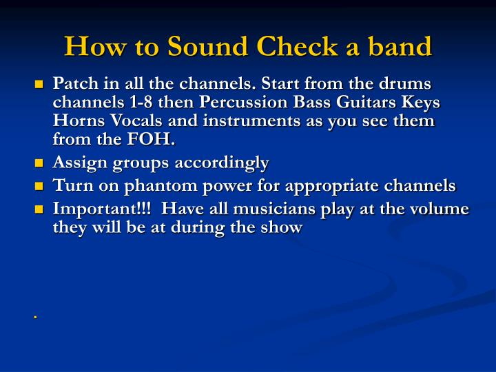 How to Sound Check a band