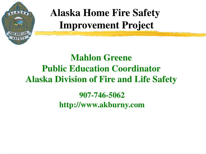 Mahlon greene public education coordinator alaska division of fire and life safety