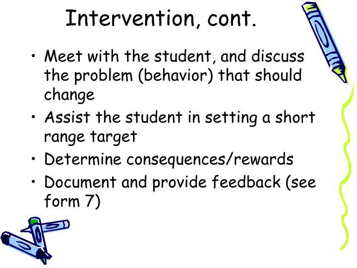 Intervention, cont.