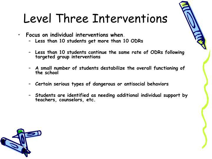 Level Three Interventions