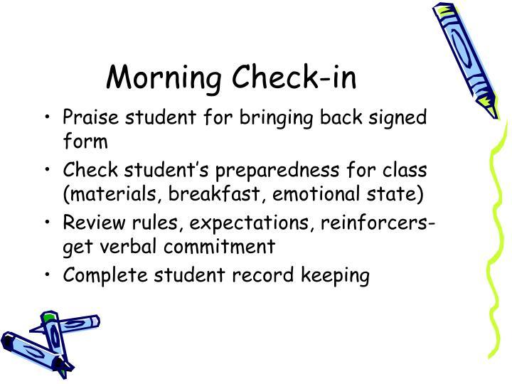 Morning Check-in