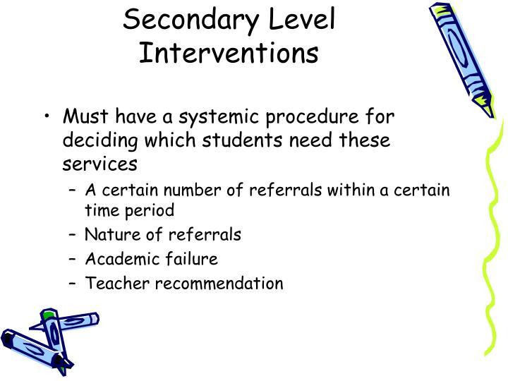 Secondary Level Interventions