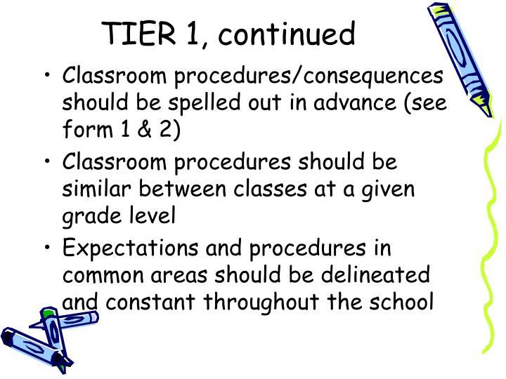 TIER 1, continued