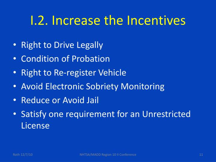 I.2. Increase the Incentives