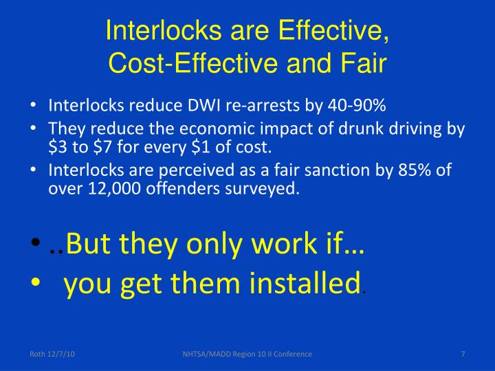 Interlocks are Effective,