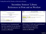 secondary sources library references in print and on westlaw