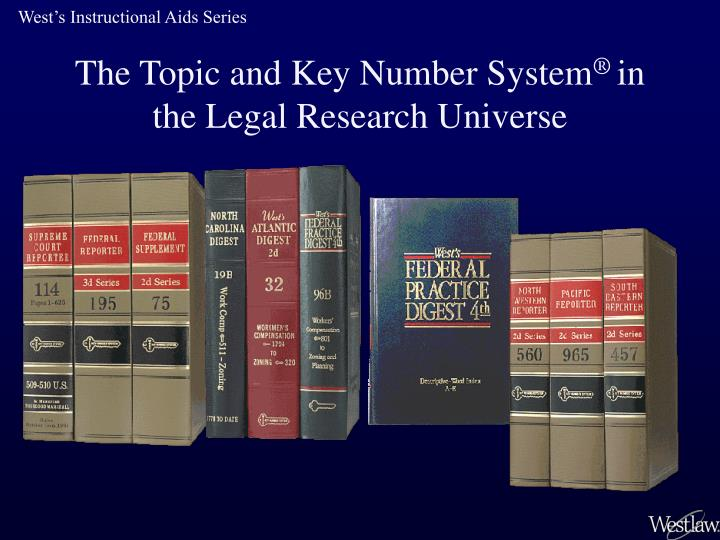 the topic and key number system in the legal research universe n.