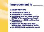 improvement is