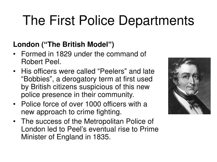 The First Police Departments