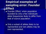 empirical examples of sampling error founder effect