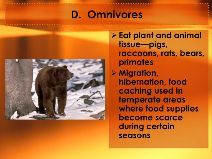D.  Omnivores