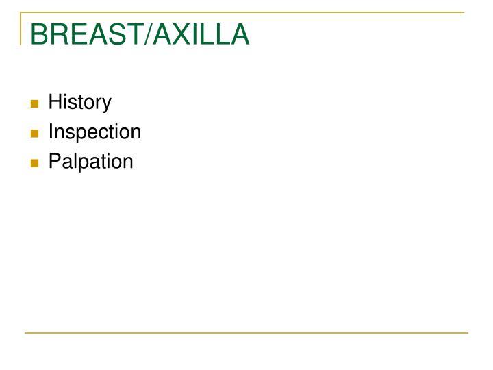 BREAST/AXILLA