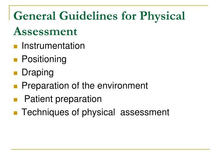General Guidelines for Physical Assessment