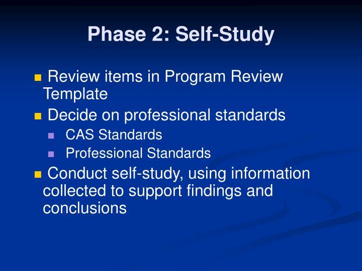 Phase 2: Self-Study